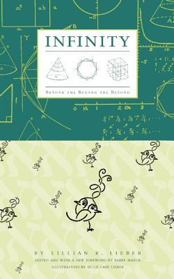 Infinity By Lieber, Lillian Rosanoff/ Mazur, Barry (EDT)/ Lieber, Hugh Gray (ILT)